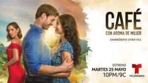 """""""Coffee with the aroma of a woman"""" on Telemundo: Opening Date and Time"""