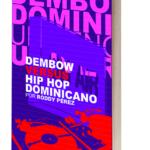 Dembow versus Dominican hip hop: essay on the urban music scene