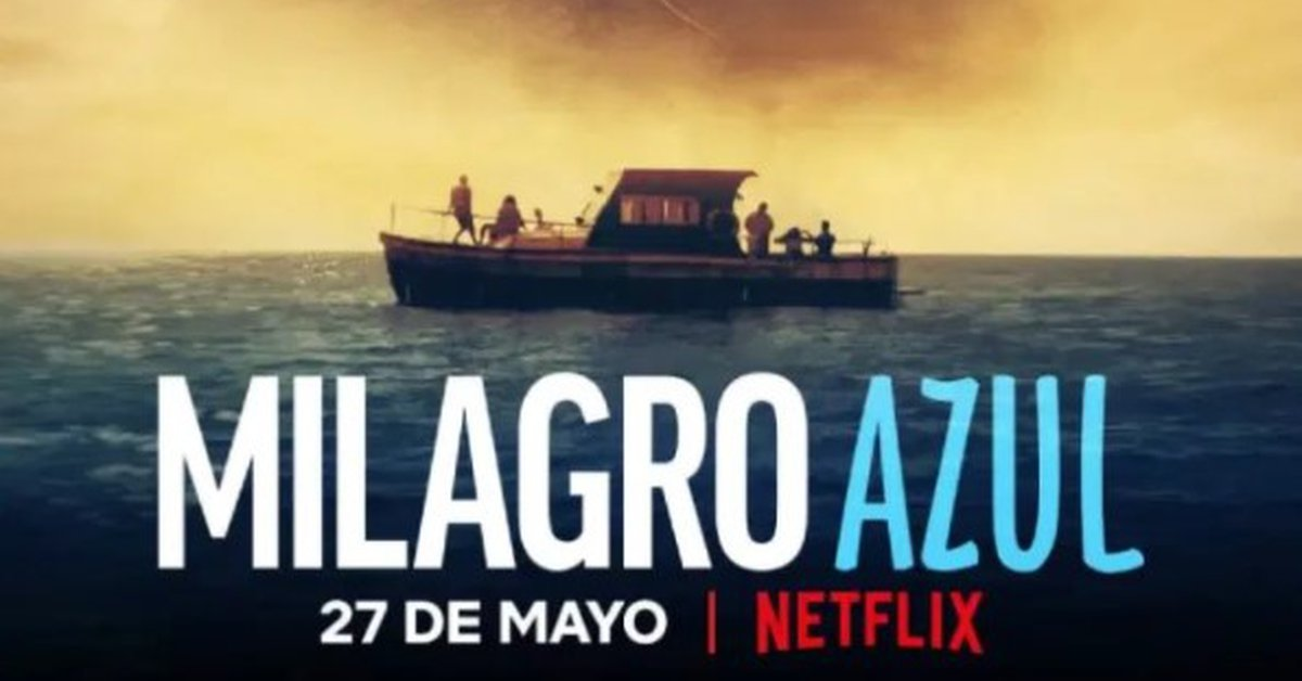 Milagro Azul: the emotional Netflix movie based on a true story