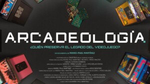 Arcadeology the documentary film about the preservation of video games