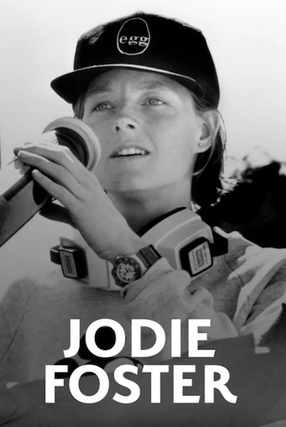 Jodie Foster. Hollywood in the shoes of Camille Juza and Yal Sadat: criticism | CineChronicle