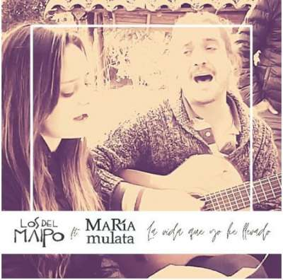 """[VIDEO - MÚSICA] Maria Mulata adds her voice in """"The life that I have led"""" the new thing from the Chilean group Los Del Maipo - Launch"""