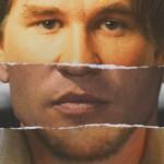 """El perdón de Val Kilmer, el """"ser humano más perturbado"""" de Hollywood, llega en forma de documental"""