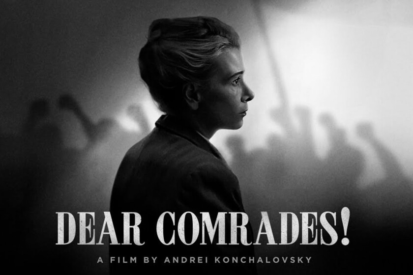 'Dear comrades': Andrei Konchalovsky portrays the contradictions of the Soviet state in an astonishing film about the Novocherkask massacre