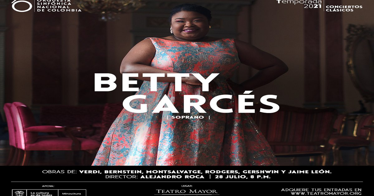 Acclaimed Afro-Colombian soprano Betty Garcés will be in concert with the National Symphony Orchestra of Colombia