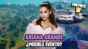 Ariana Grande event in Fortnite season 7; clues about his possible concert appear - MeriStation