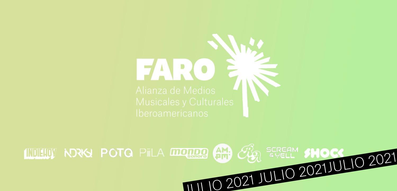 Faro: Panoramas de julio en la música y cultura iberoamericana
