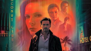 Review of Reminiscence: Captivating Futuristic Film Noir with Hugh Jackman and Rebecca Ferguson
