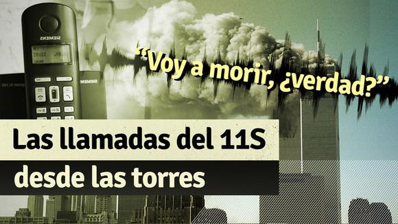 A 20 años del 11S: las llamadas de las víctimas del atentado desde las Torres Gemelas