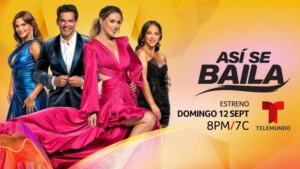 """""""Así Se Baila"""" on Telemundo: Release date and time"""