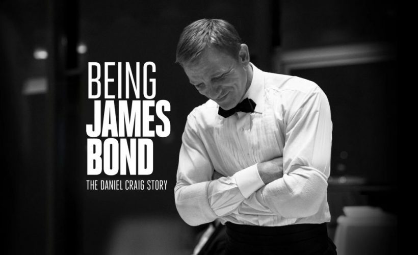 'Being James Bond', the documentary about Daniel Craig's legacy as James Bond