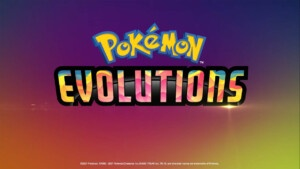 Pokémon Evolutions is the series that celebrates 25 years of the saga: watch its first trailer