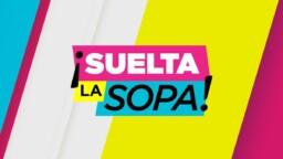 Confirmed: Cancel 'Suelta La Sopa'